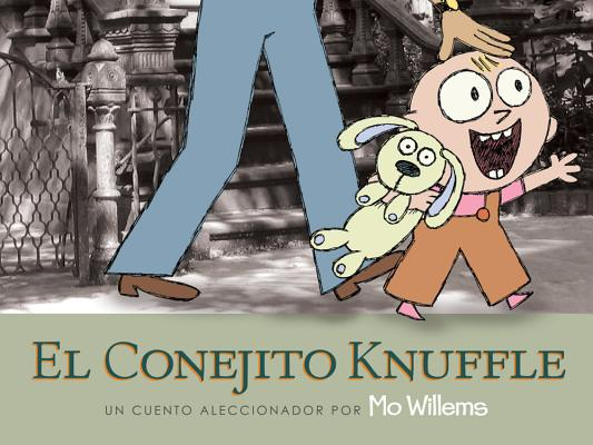 El Conejito Knuffle: Un Cuento Aleccionador (Knuffle Bunny) Cover Image