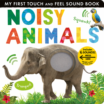 Noisy Animals (My First) Cover Image