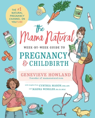The Mama Natural Week-by-Week Guide to Pregnancy and Childbirth Cover Image