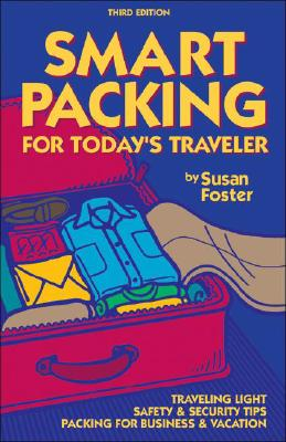 Smart Packing for Today's Traveler Cover