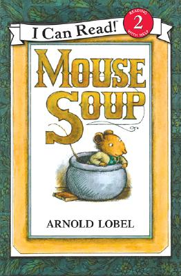 Mouse Soup (I Can Read Level 2) Cover Image