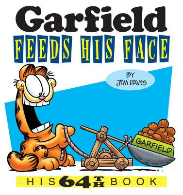 Garfield Feeds His Face: His 64th Book Cover Image