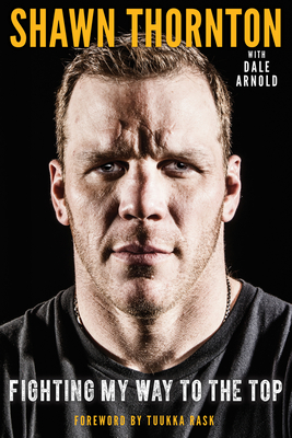 Shawn Thornton: Fighting My Way to the Top Cover Image