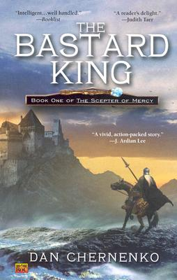 Bastard King, The: Book One Scepter of Mercy Cover Image
