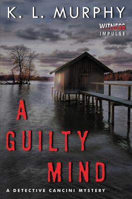 A Guilty Mind: A Detective Cancini Mystery (Detective Cancini Mysteries #2) Cover Image