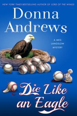 Die Like an Eagle (Meg Langslow Mysteries) Cover Image