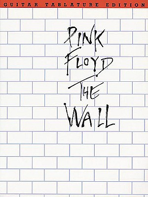 Pink Floyd - The Wall: Guitar Tab Cover Image