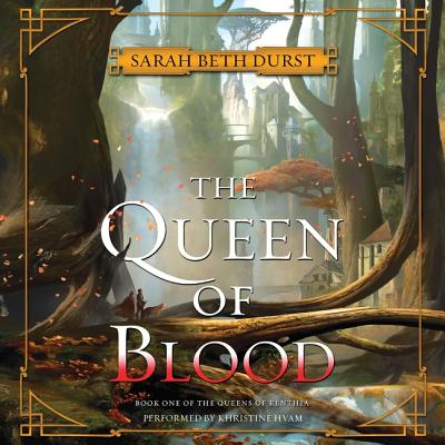 The Queen of Blood Lib/E: Book One of the Queens of Renthia Cover Image