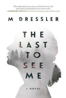 The Last to See Me Cover Image