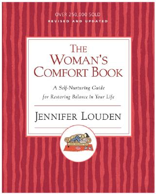 Woman's Cofort Book: A Self-Nurturing Guide for Restoring Balance in Your Life Cover Image