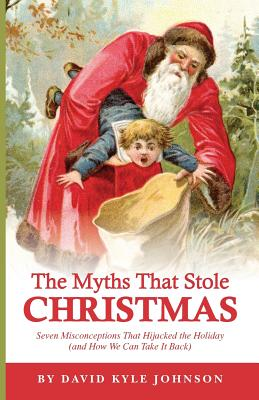 The Myths That Stole Christmas Cover Image
