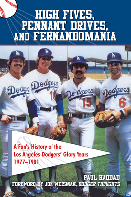 Cover for High Fives, Pennant Drives, and Fernandomania