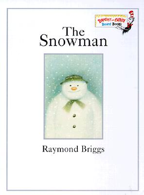 The Snowman (Bright & Early Board Books(TM)) Cover Image