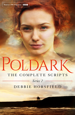 Poldark: The Complete Scripts: Series 2 Cover Image