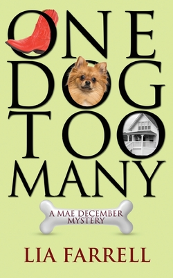 One Dog Too Many (Mae December Mystery #1) Cover Image