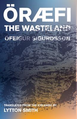 Oraefi: The Wasteland Cover Image