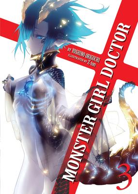 Monster Girl Doctor (Light Novel) Vol. 3 Cover Image