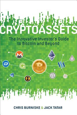 Cryptoassets: The Innovative Investor's Guide to Bitcoin and Beyond Cover Image