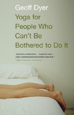 Yoga for People Who Can't Be Bothered to Do It Cover Image