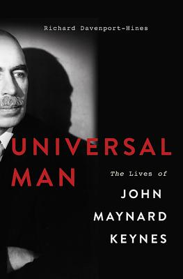 Universal Man: The Lives of John Maynard Keynes Cover Image