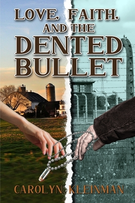 Love, Faith, and the Dented Bullet Cover Image