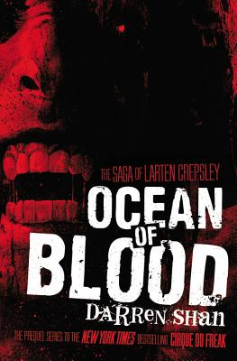 Ocean of Blood (The Saga of Larten Crepsley #2) Cover Image