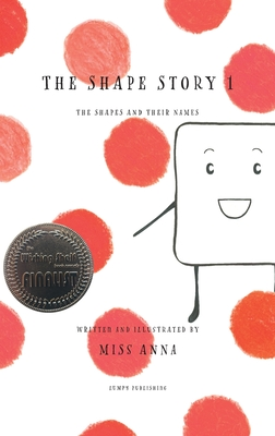 The Shape Story 1: The Shapes and Their Names Cover Image