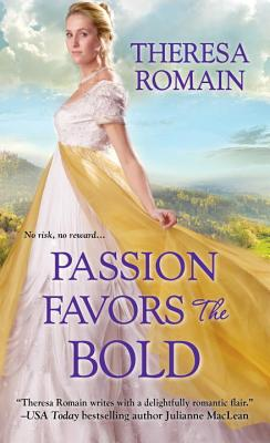 Passion Favors the Bold (Royal Rewards #2) Cover Image