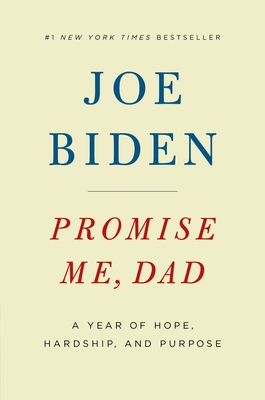 Promise Me Dad: A Year of Hope, Hardship, and Purpose
