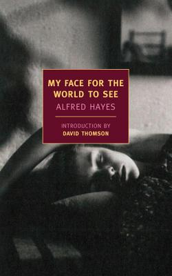 My Face for the World to See (New York Review Books Classics) Cover Image