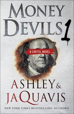 Money Devils 1: A Cartel Novel Cover Image
