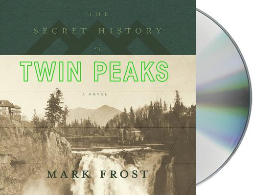 The Secret History of Twin Peaks: A Novel Cover Image