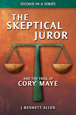 The Skeptical Juror and The Trial of Cory Maye Cover Image
