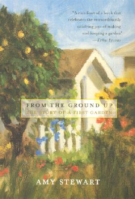 From the Ground Up: The Story of a First Garden Cover Image