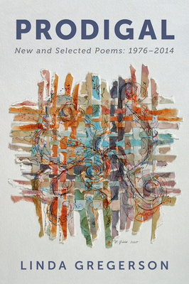 Prodigal: New and Selected Poems, 1976 to 2014 Cover Image