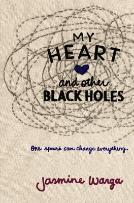 My Heart and Other Black Holes Cover Image