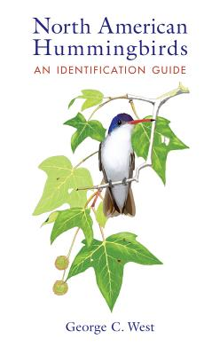 North American Hummingbirds: An Identification Guide Cover Image