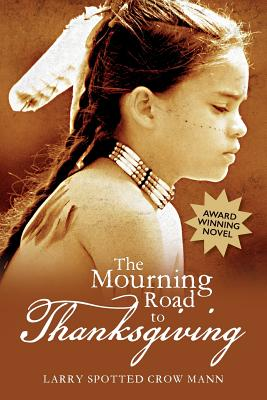 The Mourning Road to Thanksgiving Cover Image