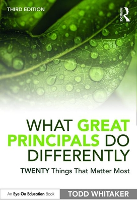 What Great Principals Do Differently: Twenty Things That Matter Most Cover Image