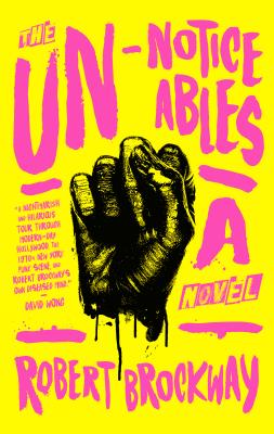 The Unnoticeables: A Novel (The Vicious Circuit #1) Cover Image