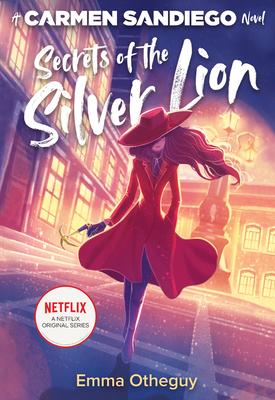 Secrets of the Silver Lion (Carmen Sandiego) Cover Image