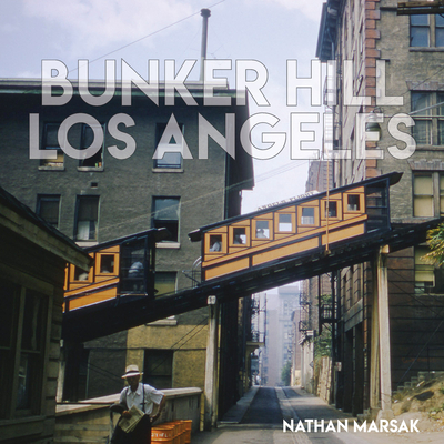 Bunker Hill Los Angeles: Essence of Sunshine and Noir Cover Image