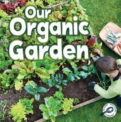 Our Organic Garden Cover Image