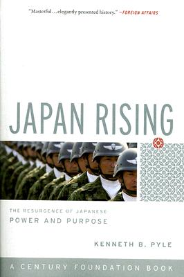 Japan Rising: The Resurgence of Japanese Power and Purpose Cover Image