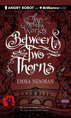 Between Two Thorns (Split Worlds #1) Cover Image