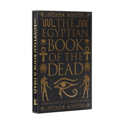 The Egyptian Book of the Dead: Deluxe Slip-Case Edition Cover Image
