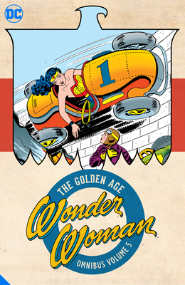 Wonder Woman: The Golden Age Omnibus Vol. 5 Cover Image