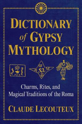 Cover for Dictionary of Gypsy Mythology