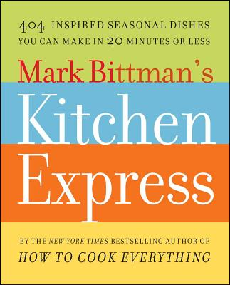 Mark Bittman's Kitchen Express Cover