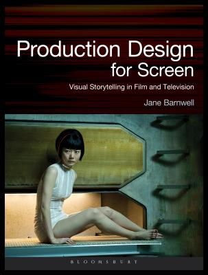 Production Design for Screen: Visual Storytelling in Film and Television (Required Reading Range #67) Cover Image